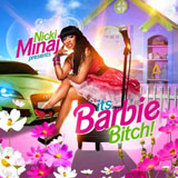 It's Barbie Bitch (Mixtape) Lyrics Nicki Minaj