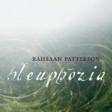 Bleuphoria Lyrics Rahsaan Patterson