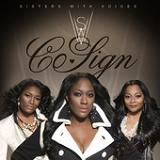 Co-Sign (Single) Lyrics SWV