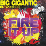 Fire It Up Lyrics Big Gigantic