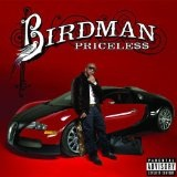 Priceless Lyrics Birdman
