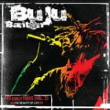 The Early Years Vol. 2 - The Reality Of Life Lyrics Buju Banton