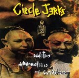 Oddities Abnormalities And Curiosities Lyrics Circle Jerks