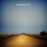 Ghosts Of The Past Lyrics Eskimo Joe