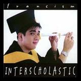 Interscholastic Lyrics Francis Magalona