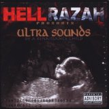 Ultra Sounds Of A Renaissance Child Lyrics Hell Razah