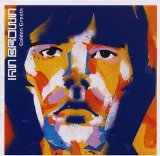 Golden Greats Lyrics Ian Brown