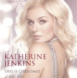 This Is Christmas Lyrics Katherine Jenkins