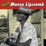 The Best Of Mance Lipscomb Lyrics Mance Lipscomb