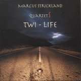 Twi-Life (2 CDs) Lyrics Marcus Strickland