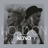 Hold On Lyrics NERVO