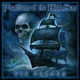 Phantoms Of The High Seas Lyrics Nox Arcana