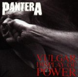 Vulgar Display Of Power Lyrics Pantera