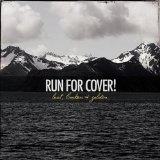 Lost, Broken & Golden Lyrics Run For Cover!
