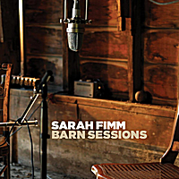Barn Sessions Lyrics Sarah Fimm