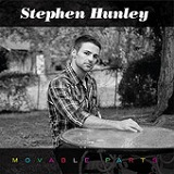 Movable Parts (EP) Lyrics Stephen Hunley