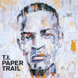 Miscellaneous Lyrics T.I. Feat. Young Jeezy, Young Dro, Big Kuntry & B.G.