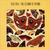 The Colour Of Spring Lyrics Talk Talk