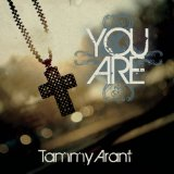 You Are Lyrics Tammy Arant