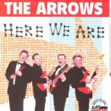 Here We Are Lyrics The Arrows