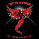 Rise and Fall, Rage and Grace Lyrics The Of