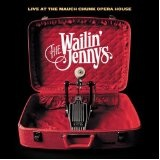 Live At The Mauch Chunk Opera House Lyrics The Wailin' Jennys