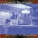 Let's Kill Saturday Night Lyrics 5 Chinese Brothers
