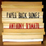 Paper Back Bones Lyrics Anthony D'Amato