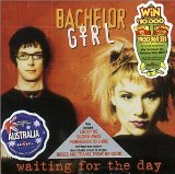 Waiting For The Day Lyrics Bachelor Girl