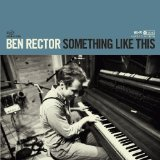 Something Like This Lyrics Ben Rector