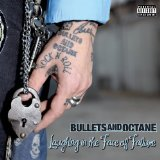 Miscellaneous Lyrics Bullets & Octane