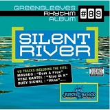 Greensleeves Rhythm Album 89: Silent River Lyrics Busy Signal
