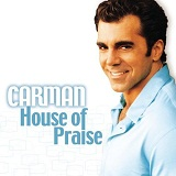 House Of Praise Lyrics Carman