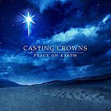 Peace On Earth Lyrics Casting Crowns