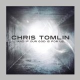 Miscellaneous Lyrics Chris Tomlin