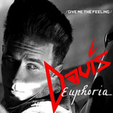 Euphoria (Single) Lyrics Davis Fetter