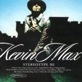 Stereotype Be - Kevin Max Lyrics DC Talk