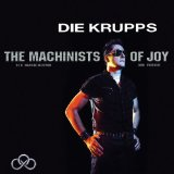 The Machinists of Joy Lyrics Die Krupps