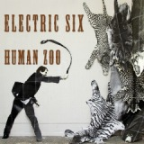 Human Zoo Lyrics Electric Six