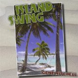 Island Swing Lyrics Gene Mitchell