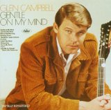 Gentle On My Mind Lyrics Glen Campbell