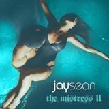 The Mistress 2 Lyrics Jay Sean