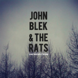 Leave Your Love at the Door Lyrics John Blek & the Rats