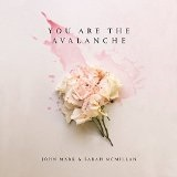 You Are The Avalanche Lyrics John Mark McMillan