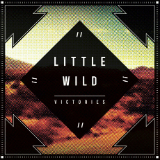Victories Lyrics Little Wild