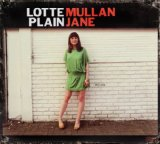 Plain Jane Lyrics Lotte Mullan