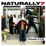 Ready II Fly Lyrics Naturally 7