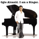 I Am A Singer Lyrics Ogie Alcasid