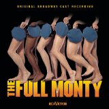 Miscellaneous Lyrics Original Broadway Cast Of The Full Monty