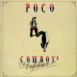 Cowboys & Englishmen Lyrics Poco